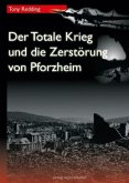 Der Totale Krieg und die Zerstörung von Pforzheim