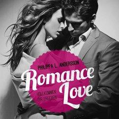 Romance Love - Vollkommen dir ergeben (MP3-Download) - Andersson, Philippa L.