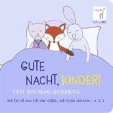 Gute Nacht, Kinder! Vicky Bo's Reime-Bilderbuch