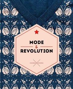 Mode und Revolution - Brik, Ossip; Gayraud, Régis; Larionov, Michail; Pepperstein, Pavel; Stepanowa, Warwara