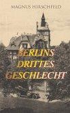 Berlins drittes Geschlecht (eBook, ePUB)