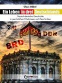 Ein Leben in drei Deutschlands