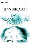 Das Neanderthal-Projekt (eBook, ePUB)
