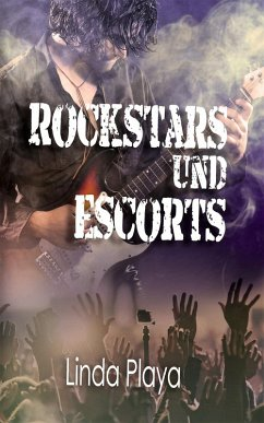 Rockstars und Escorts (eBook, ePUB)