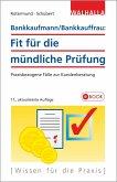 Bankkaufmann/Bankkauffrau: Fit für die mündliche Prüfung (eBook, PDF)