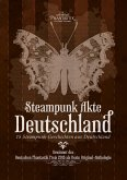 Steampunk Akte Deutschland (eBook, ePUB)