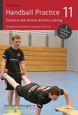 Handball Practice 11 - Extensive and diverse athletics training (eBook, ePUB)