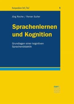 Sprachenlernen und Kognition (eBook, PDF) - Roche, Jörg-Matthias; Suñer, Ferran