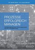 Prozesse erfolgreich managen (eBook, ePUB)