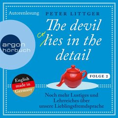 The devil lies in the detail Bd.2 (Ungekürzte Autorenlesung) (MP3-Download) - Littger, Peter