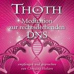 Thoth – Meditation zur rechtsdrehenden DNS (mit klangenergetischer Musik) (MP3-Download)