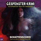 Gespenster-Krimi, Folge 14: Schattenschrei (MP3-Download)