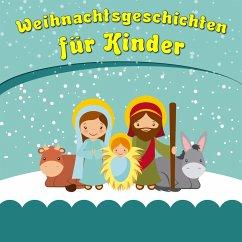 Weihnachtsgeschichten für Kinder (MP3-Download)