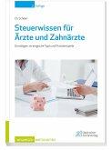 Steuerwissen fuer Aerzte und Zahnaerzte (eBook, PDF)