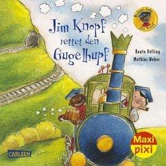 Jim Knopf rettet den Gugelhupf - Ende, Michael; Dölling, Beate; Weber, Mathias