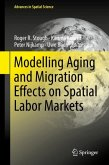 Modelling Aging and Migration Effects on Spatial Labor Markets
