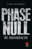 Phase Null / Die Auserwählten Bd.5
