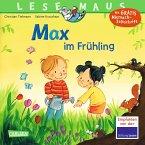 Max im Frühling / Lesemaus Bd.29