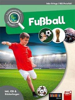Leselauscher Wissen: Fußball (inkl. CD & Sticke...