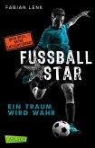 Ein Traum wird wahr / Fussballstar Bd.1