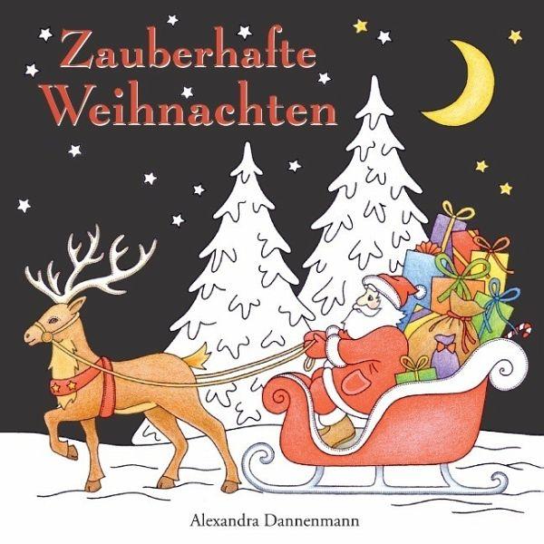 Zauberhafte Weihnachten - Dannenmann, Alexandra