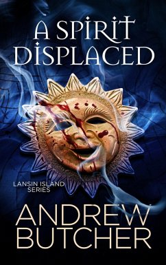 A Spirit Displaced (Lansin Island Paranormal Mysteries, #3)