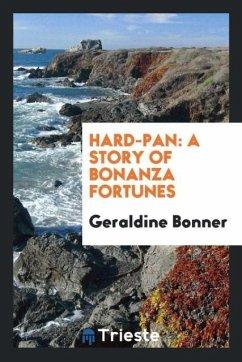 9780649363728 - Bonner, Geraldine: Hard-pan - كتاب