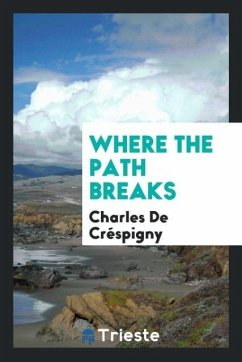 9780649363841 - de Créspigny, Charles: Where the path breaks - كتاب