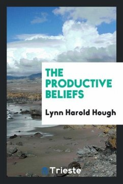 9780649382798 - Hough, Lynn Harold: The productive beliefs - Libro