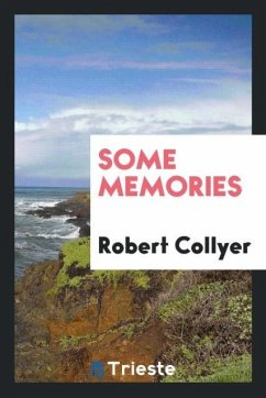 9780649382866 - Collyer, Robert: Some memories - Book