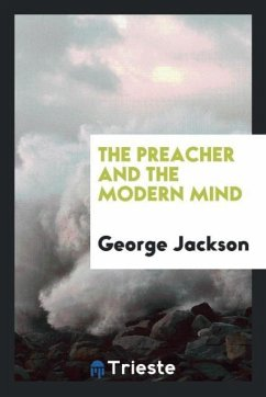 9780649382491 - Jackson, George: The preacher and the modern mind - Libro