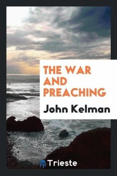 9780649363766 - Kelman, John: The war and preaching - Књига