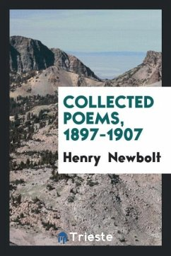 9780649382637 - Newbolt, Henry: Collected poems, 1897-1907 - Book