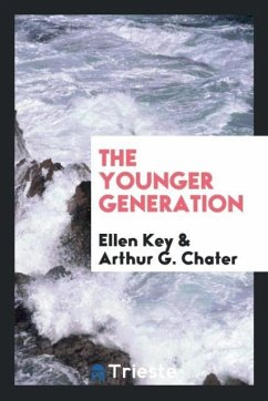 9780649382323 - Key, Ellen; Chater, Arthur G.: The younger generation - Book
