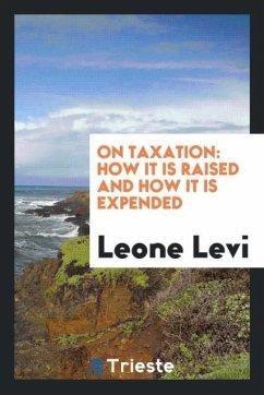 9780649363803 - Levi, Leone: On taxation - كتاب