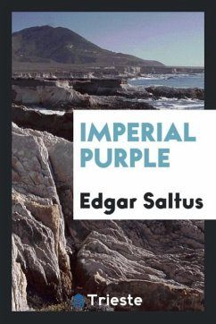 9780649382330 - Saltus, Edgar: Imperial purple - Libro