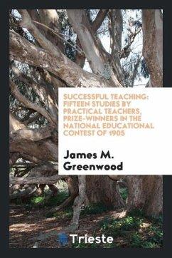 9780649363827 - Greenwood, James M.: Successful teaching - Књига