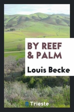 9780649363995 - Becke, Louis: By reef & palm - Књига