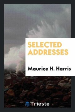 9780649363421 - Harris, Maurice H.: Selected addresses - كتاب