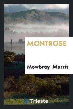 9780649363643 - Morris, Mowbray: Montrose - كتاب