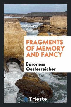 9780649363193 - Oesterreicher, Baroness: Fragments of memory and fancy - كتاب