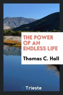 9780649382422 - Hall, Thomas C.: The power of an endless life - Book