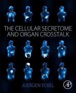 The Cellular Secretome and Organ CrossTalk - Eckel, Juergen