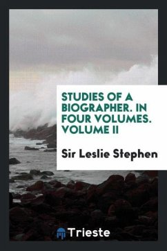 9780649382477 - Stephen, Sir Leslie: Studies of a Biographer. In Four Volumes. Volume II - Book