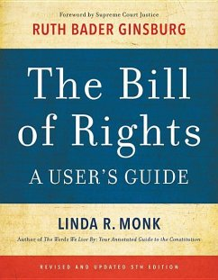 The Bill of Rights: A User's Guide - Monk, Linda R.