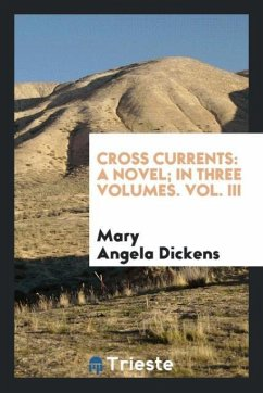9780649382026 - Dickens, Mary Angela: Cross currents - Book