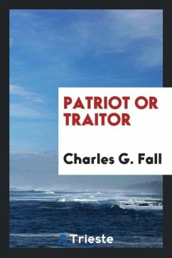 9780649382286 - Fall, Charles G.: Patriot or traitor - Book