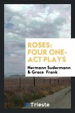 Roses: Four One-Act Plays