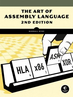 The Art of Assembly Language, 2nd Edition (eBook, ePUB) - Hyde, Randall