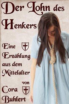 Der Lohn des Henkers (eBook, ePUB) - Buhlert, Cora